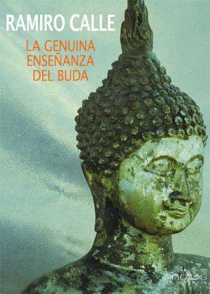 La genuina enseñanza del Buda-ramiro-calle